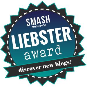 Smash Monotony - Liebster Award 300x300